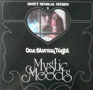 Sweet Sensual Stereo 1 - The Mystic Moods Orchestra - One Stormy Night - OM 555 038 H 1
