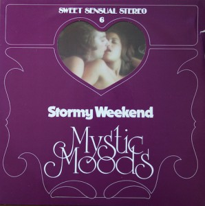 Sweet Sensual Stereo 6 - The Mystic Moods Orchestra - Stormy Weekend - OM 555 043 H 1