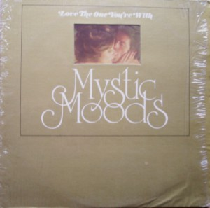 The Mystic Moods Orchestra 8 - Love The One You_re With - Sound Bird Records - SB 7508 1