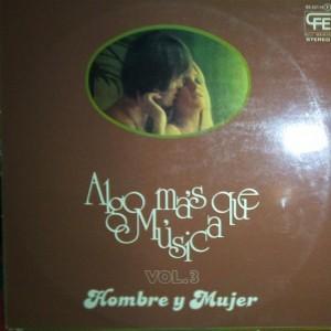 The Mystic Moods Orchestra Vol 3 - Algo Más Que Música - Hombre y Mujer - SP - Bocaccio Records - BS 32114 2